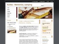 Koliba - Neresnica, Camping