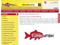 Rybárske potreby Turbofish